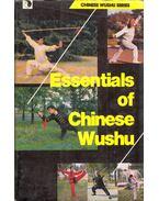 Essentials of Chinese Wushu - Wu Bin, Li Xingdong, Yu Gongbao