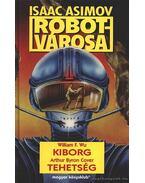 Kiborg / Tehetség - Wu, William F., Cover, Arthur Byron, Isaac Asimov