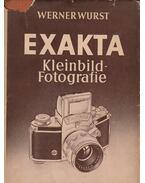 Exakta Kleinbild-Fotografie - Wurst, Werner