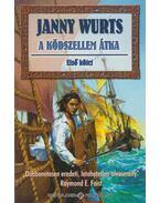 A ködszellem átka I. - Wurts, Janny