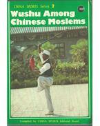 Wushu Among Chinese Moslems