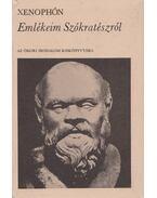 Emlékeim Szókratészról - Xenophón