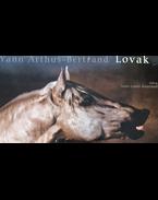 Lovak - Yann Arthus-Bertrand, Jean-Louis Gouraud