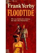 Floodtide - Yerby, Frank