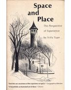 Space and Place: The Perspective of Experience - Yi-Fu Tuan