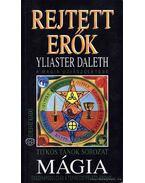 Rejtett erők - Yliaster Daleth