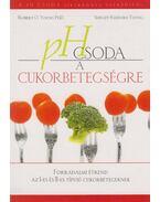 pH Csoda a cukorbetegségre - Young, Robert O.,  Shelley Redford Young