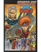 Youngblood/X-Force Volume 1. Number 1. - Eric Stephenson, Cruz, Roger