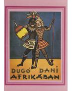Dugó Dani Afrikában - Z. Tábori Piroska