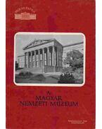 A Magyar Nemzeti Múzeum - Zádor Anna