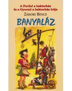 Banyaláz - Zádori Bence