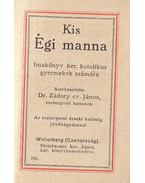 Kis Égi manna - Zádori ev. János