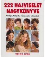 222 Hajviselet nagykönyve - Zádorné Szaniszló Julianna