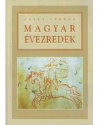 Magyar évezredek - Zajti Ferenc