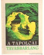 A tapolcai tavasbarlang - Zákonyi Ferenc