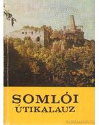 Somlói útikalauz - Zákonyi Ferenc, Darnay-Dornyay Béla