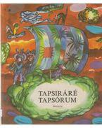 Tapsiráré Tapsórum - Zalabai Zsigmond (szerk.)