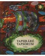 Tapsiráré Tapsórium - Zalabai Zsigmond