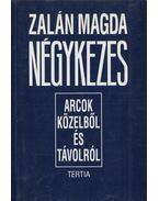 Négykezes (Dedikált) - Zalán Magda