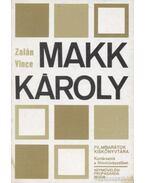 Makk Károly - Zalán Vince