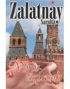 Vörös ágyasok (dedikált) - Zalatnay Sarolta