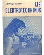 Kis elektotechnikus - Zátonyi Sándor