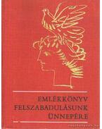 Emlékkönyv felszabadulásunk ünnepére - Závodszky Géza