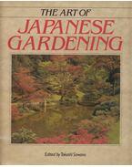 The Art of Japanese Gardening - Zdenek Hrdlicka