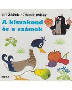 A kisvakond és a számok - Zdenek Miler; Jiri Zacek