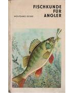 Fischkunde für Angler - Zeiske, Wolfgang