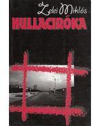 Hullaciróka (dedikált) - Zelei Miklós
