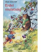 Erdei mulatság - Zelk Zoltán