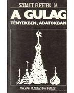 A GULAG - tényekben, adatokban - Zemszkov, V. Ny.