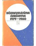 Köznevelésünk évkönyve 1979-1980 - Zibolen Endre, Jáki László