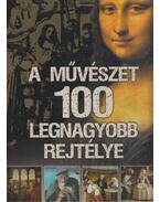 A művészet 100 legnagyobb rejtélye - Zima Szabolcs