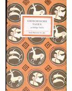 Griechische Vasen des 7. bis 4. Juahrhunderts - Zimmermann, Konrad (szerk.)