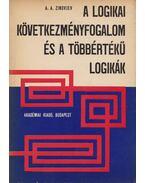 A logikai következményfogalom és a többértékű logikák - Zinovjev, A. A.
