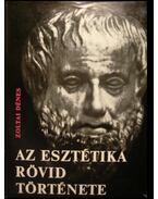 Az esztétika rövid története - Zoltai Dénes