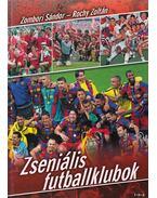 Zseniális futballklubok - Zombori Sándor, Rochy Zoltán