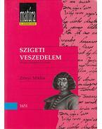 Szigeti veszedelem - Zrínyi Miklós, Király Erzsébet