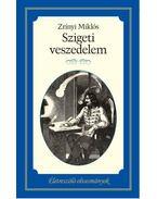 Szigeti veszedelem - Zrínyi Miklós