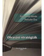 Olvasási stratégiák - Zsigmond István, Porsche Éva