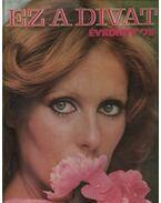 Ez a divat évkönyv '78. - Zsigmond Márta (szerk.)