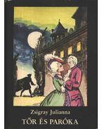Tőr és paróka - Zsigray Julianna