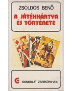 A játékkártya és története - Zsoldos Benő