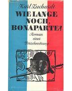 Wie lange noch, Bonaparte ? - Zuchardt, Karl