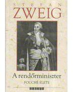 A rendőrminiszter - Zweig, Stefan