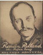 Romain Rolland - Zweig, Stefan