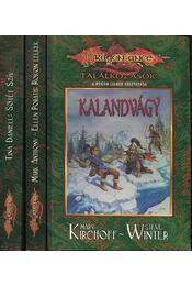 Dragonlance: Találkozások I-III. - Tina Daniell, Mark Anthony, Porath, Ellen, Kirchoff, Mary, Steve Winter - Régikönyvek