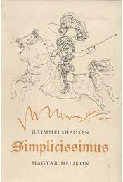 A kalandos Simplicissimus I-II. - Johann Jakob Christoffel von Grimmelhausen - Régikönyvek